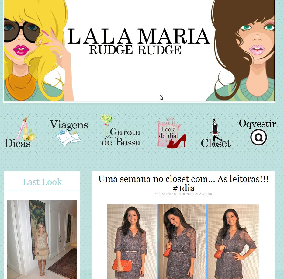 MEU LOOK NO BLOG DA LALA E DA MARIA RUDGE!